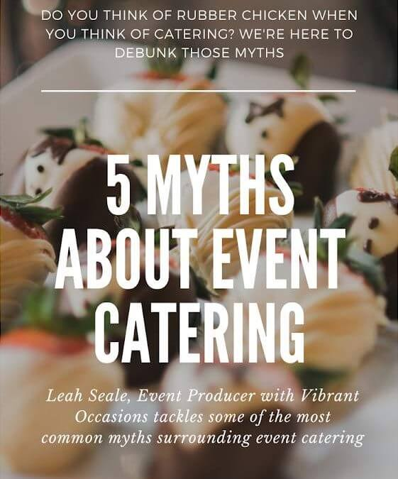 Catering Myths Debunked